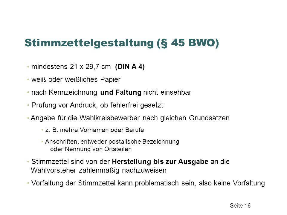 Stimmzettelgestaltung (§ 45 BWO)