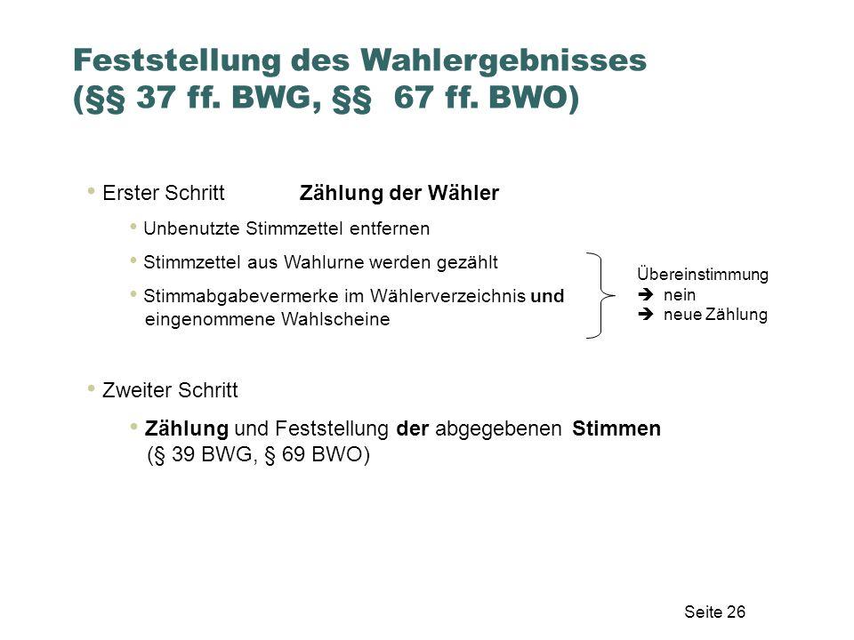 Feststellung des Wahlergebnisses (§§ 37 ff. BWG, §§ 67 ff. BWO)