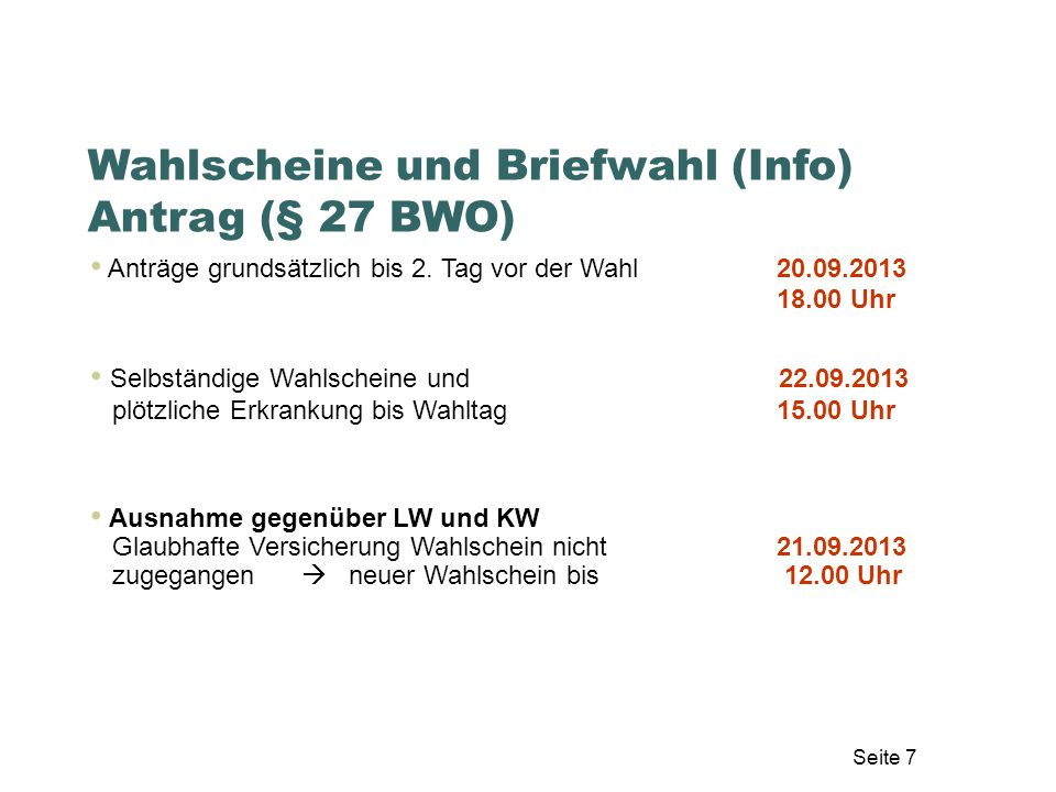 Wahlscheine und Briefwahl (Info) Antrag (§ 27 BWO)