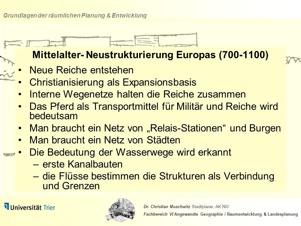 Mittelalter- Neustrukturierung Europas (700-1100)