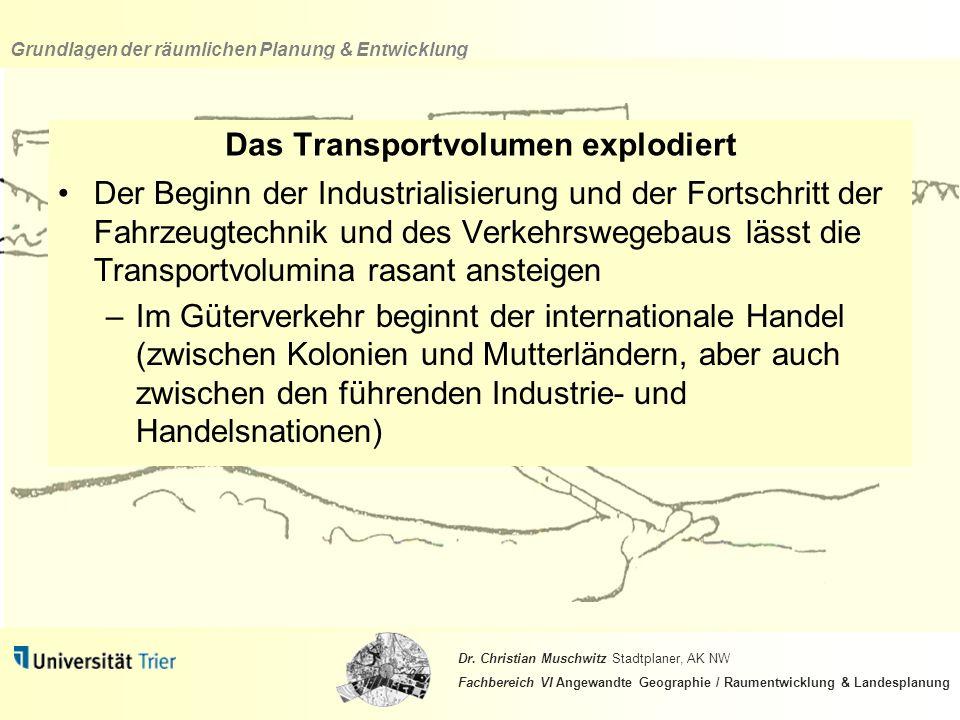 Das Transportvolumen explodiert