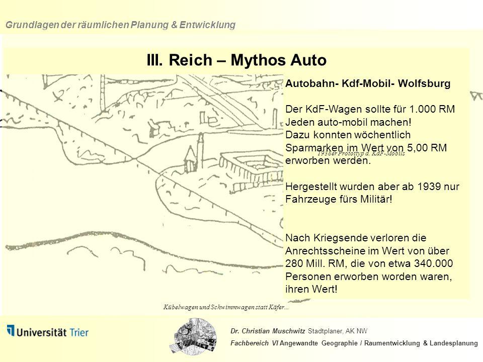III. Reich – Mythos Auto Autobahn- Kdf-Mobil- Wolfsburg