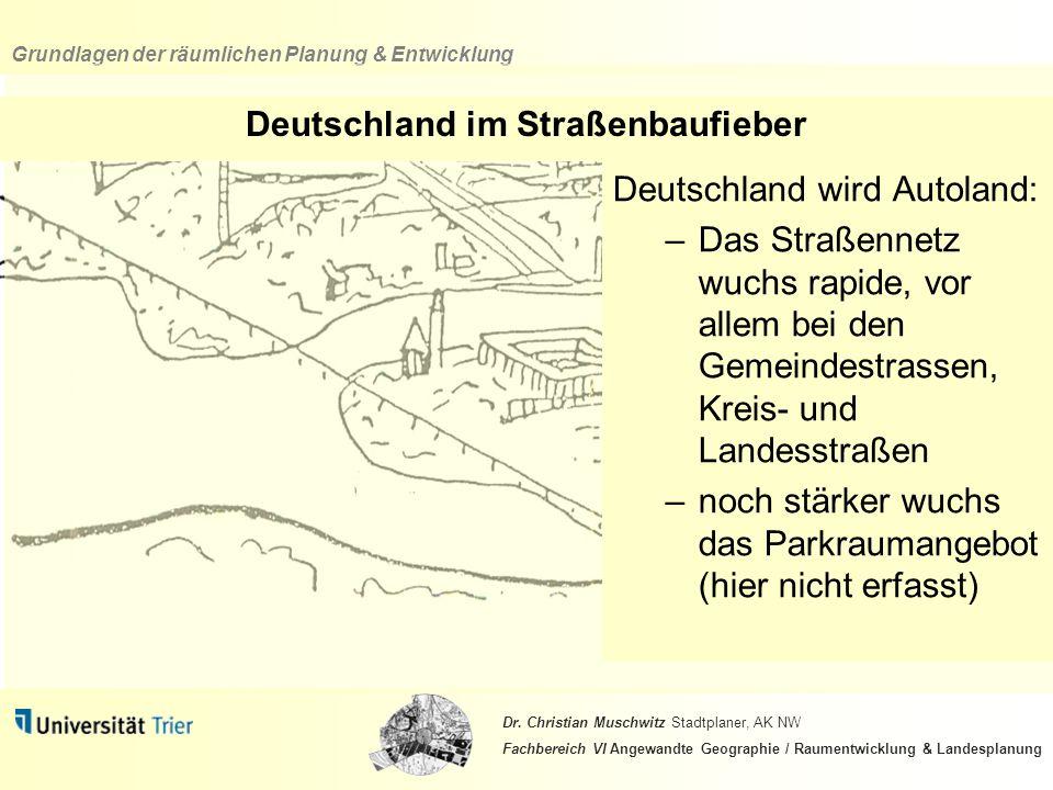 Deutschland im Straßenbaufieber