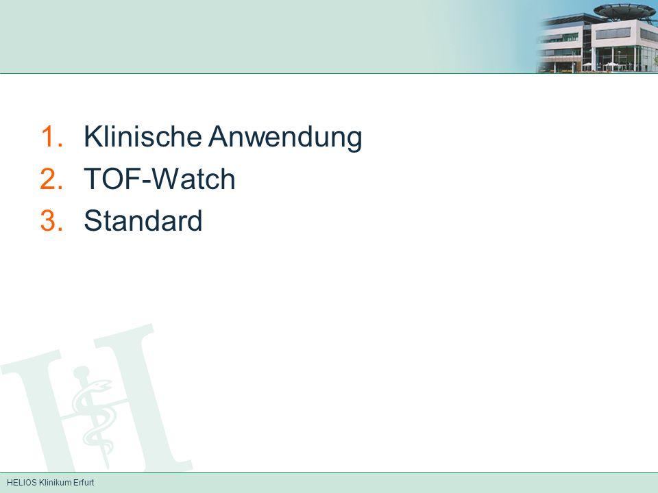 Klinische Anwendung TOF-Watch Standard