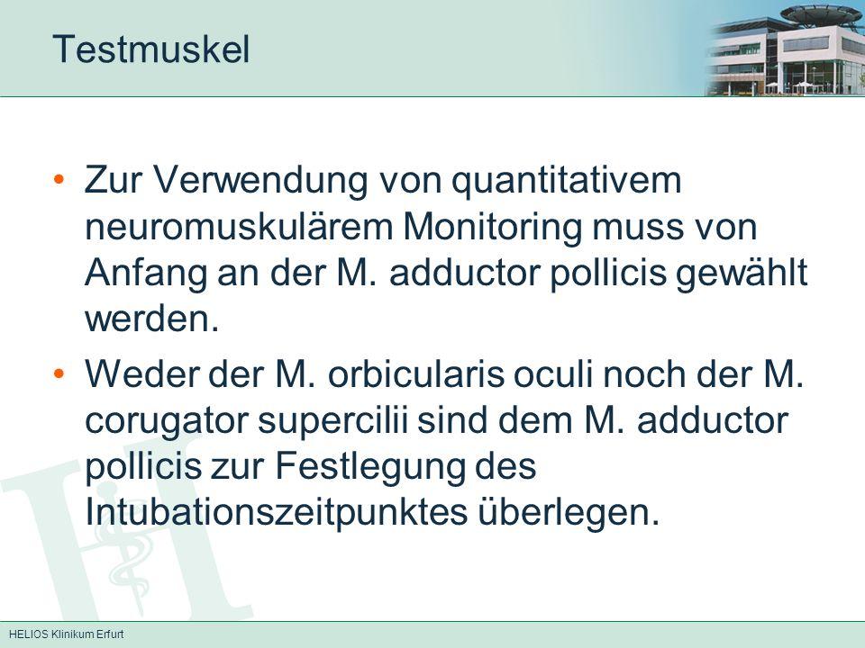 Testmuskel Zur Verwendung von quantitativem neuromuskulärem Monitoring muss von Anfang an der M. adductor pollicis gewählt werden.