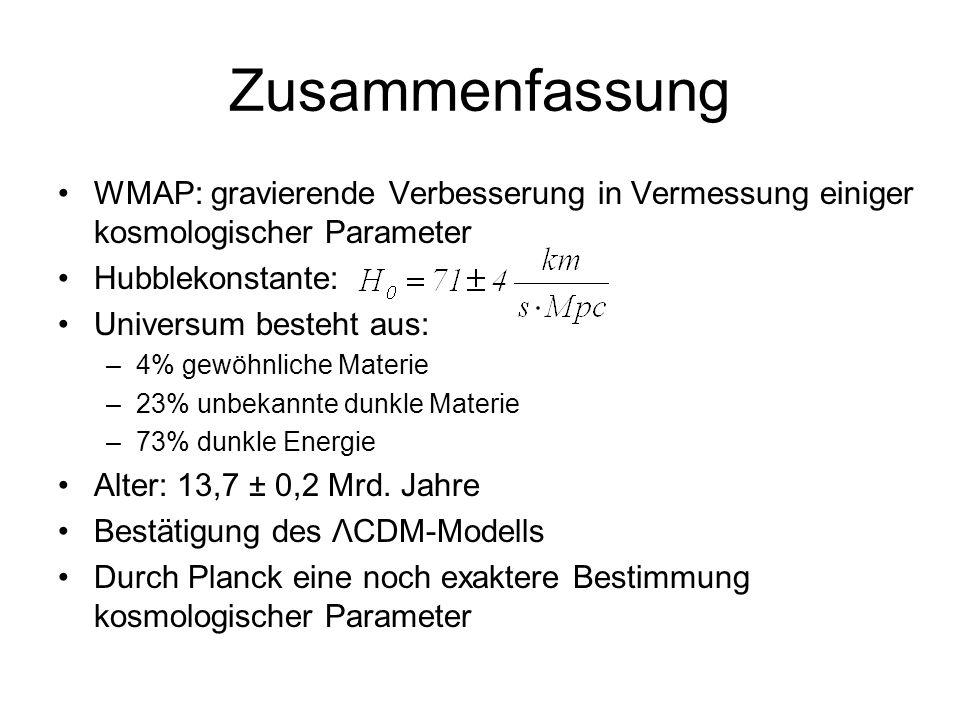 Zusammenfassung WMAP: gravierende Verbesserung in Vermessung einiger kosmologischer Parameter. Hubblekonstante: