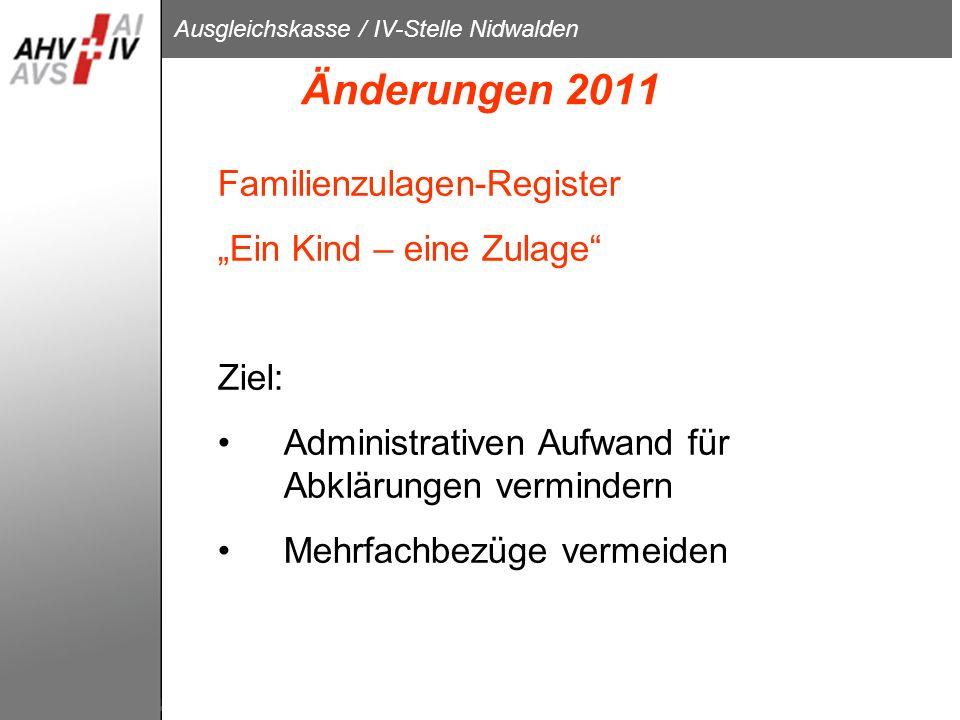 """Änderungen 2011 Familienzulagen-Register """"Ein Kind – eine Zulage"""