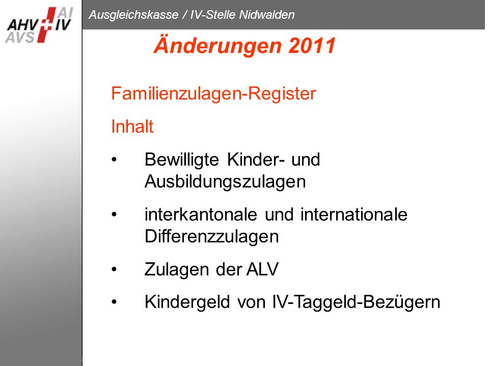 Änderungen 2011 Familienzulagen-Register Inhalt