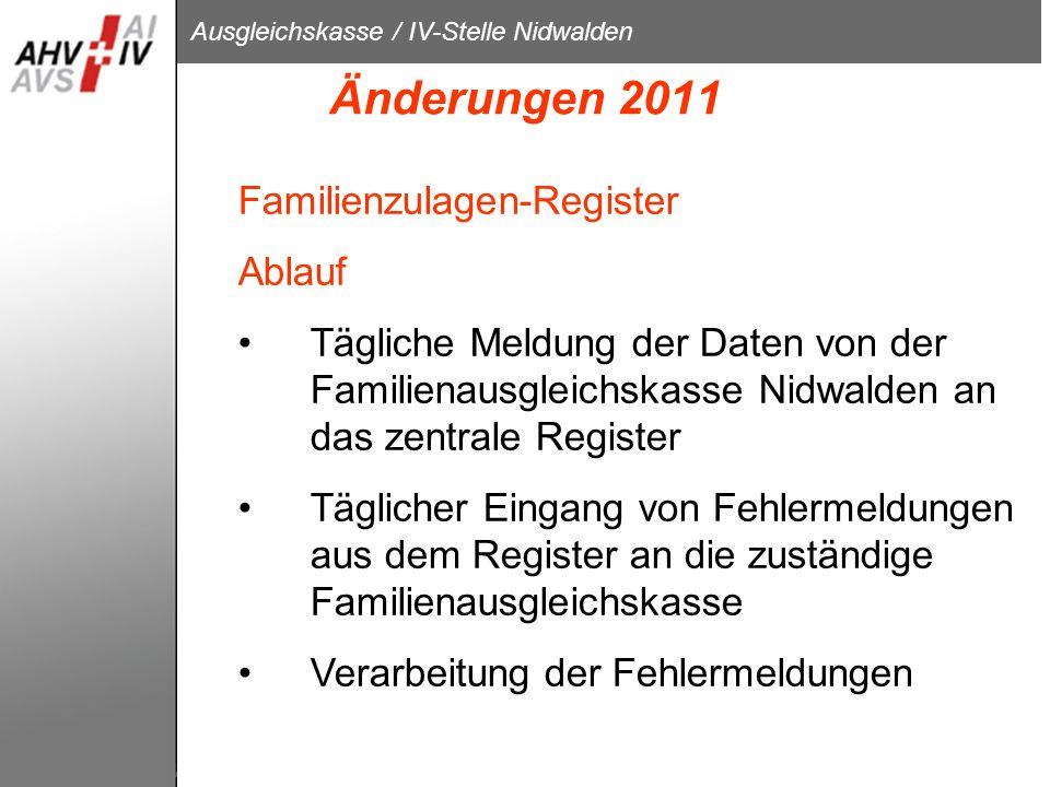Änderungen 2011 Familienzulagen-Register Ablauf