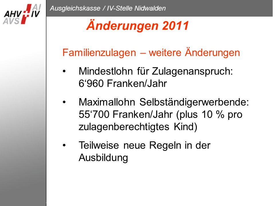 Änderungen 2011 Familienzulagen – weitere Änderungen