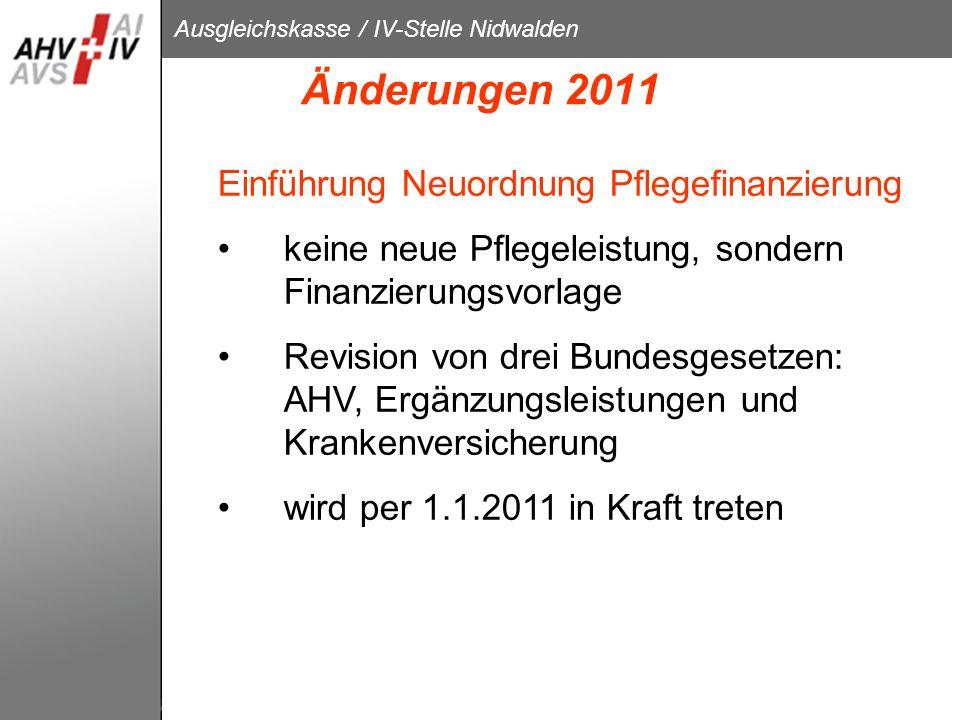 Änderungen 2011 Einführung Neuordnung Pflegefinanzierung