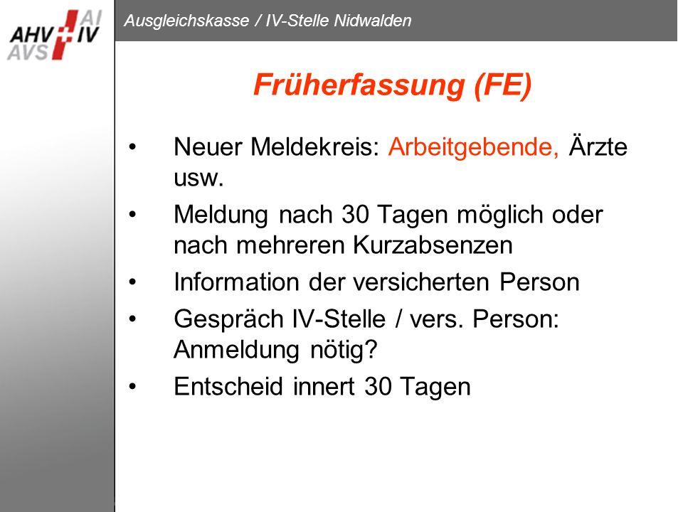 Früherfassung (FE) Neuer Meldekreis: Arbeitgebende, Ärzte usw.