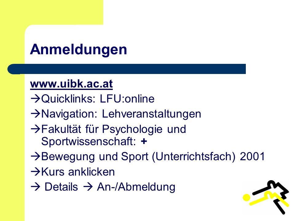 Anmeldungen www.uibk.ac.at Quicklinks: LFU:online