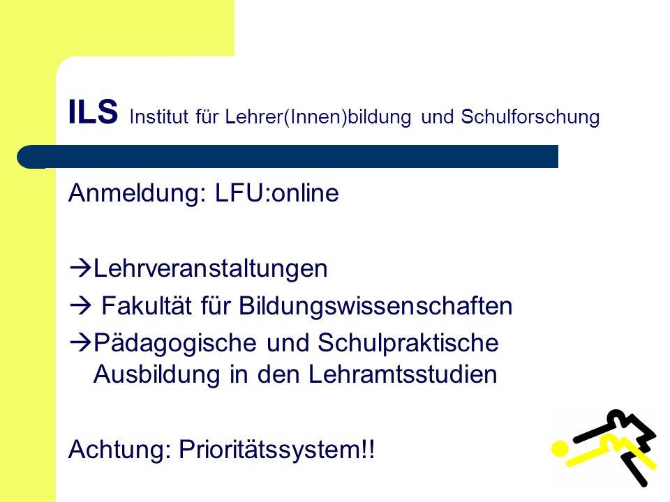 ILS Institut für Lehrer(Innen)bildung und Schulforschung
