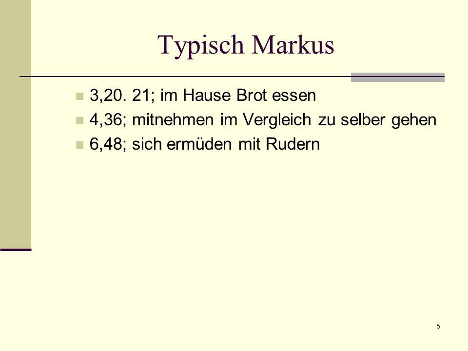 Typisch Markus 3,20. 21; im Hause Brot essen