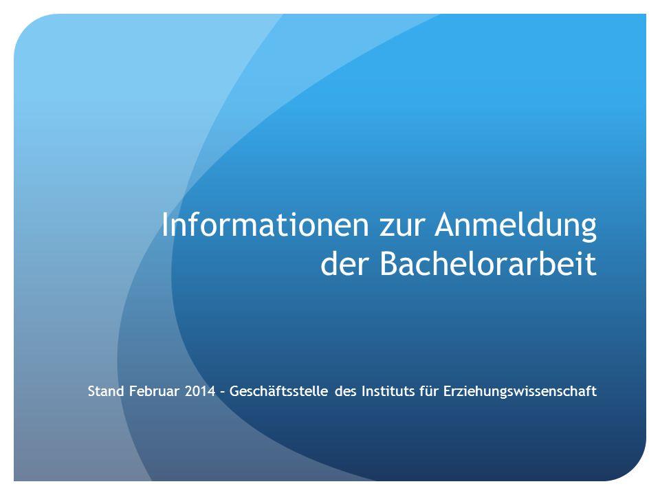 Informationen zur Anmeldung der Bachelorarbeit