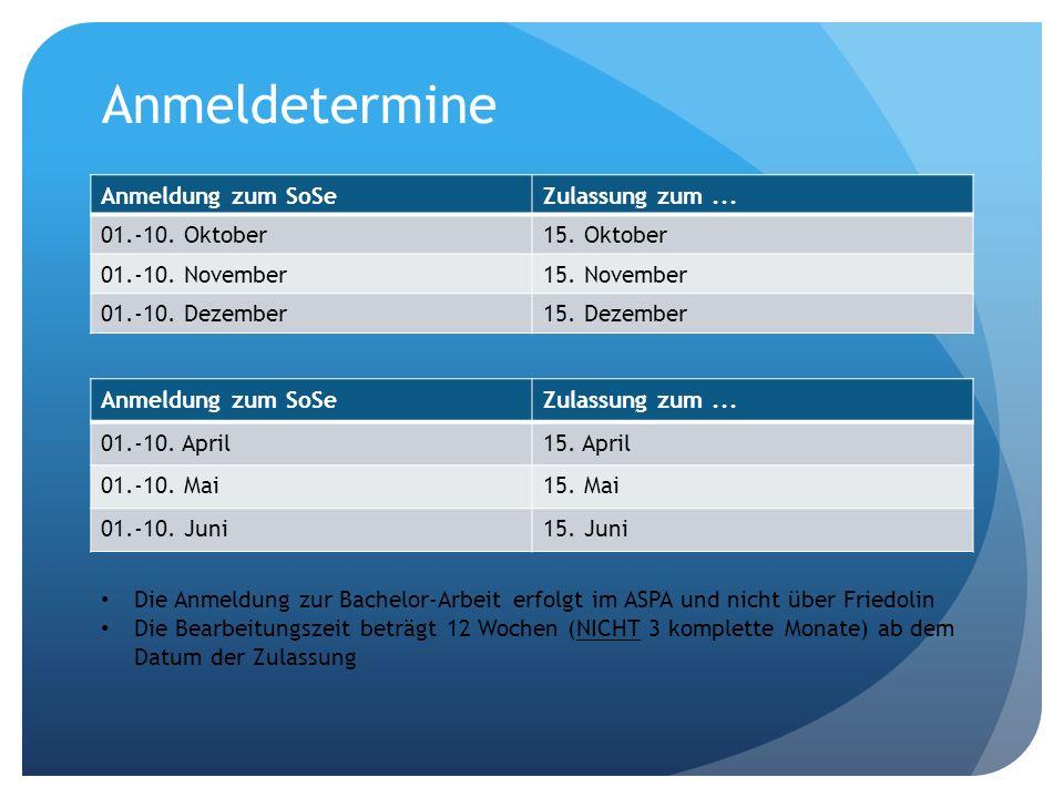 Anmeldetermine Anmeldung zum SoSe Zulassung zum ... 01.-10. Oktober