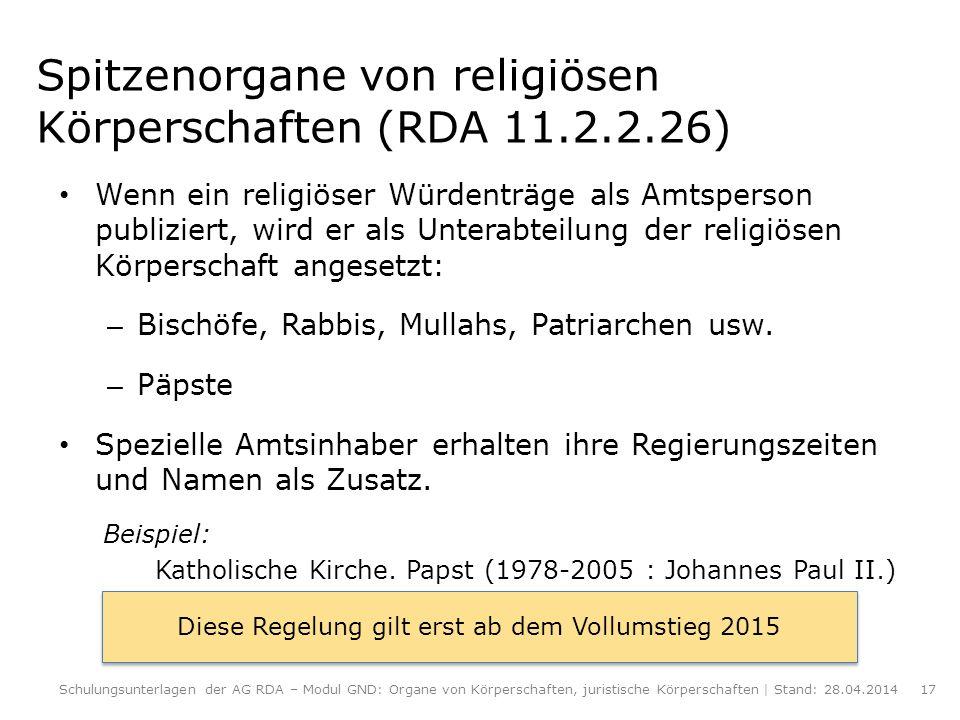 Spitzenorgane von religiösen Körperschaften (RDA 11.2.2.26)