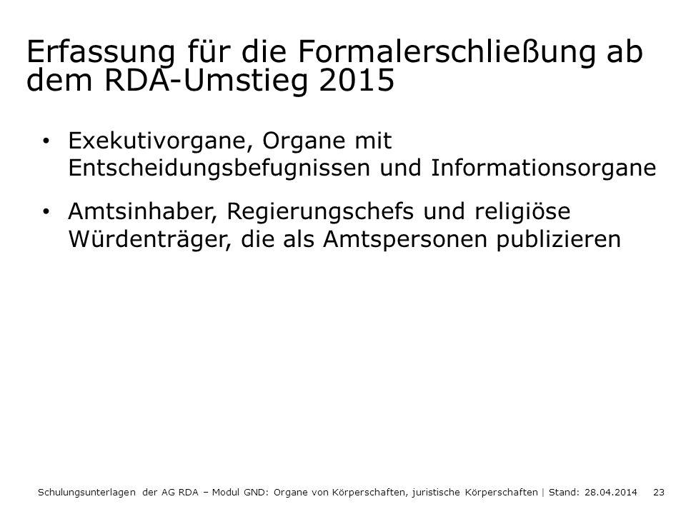 Erfassung für die Formalerschließung ab dem RDA-Umstieg 2015