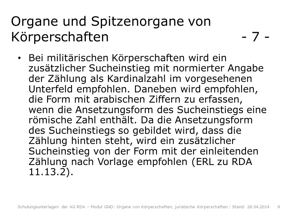 Organe und Spitzenorgane von Körperschaften - 7 -