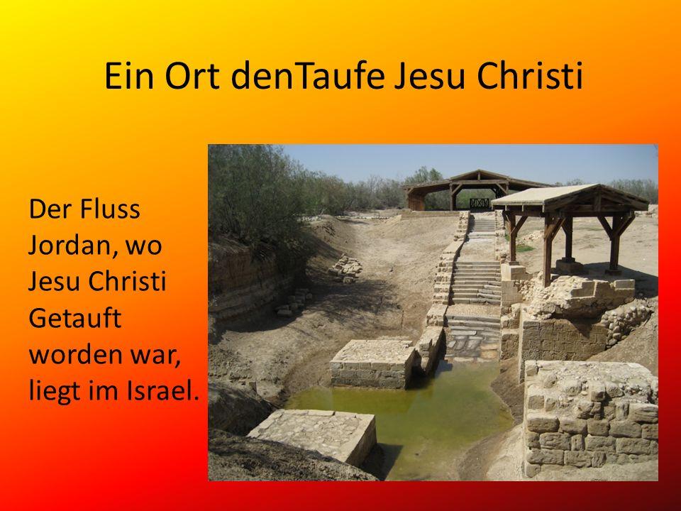 Ein Ort denTaufe Jesu Christi