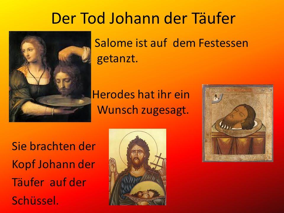 Der Tod Johann der Täufer