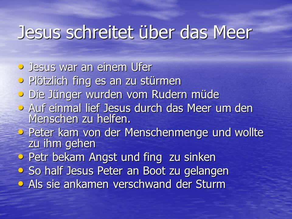Jesus schreitet über das Meer