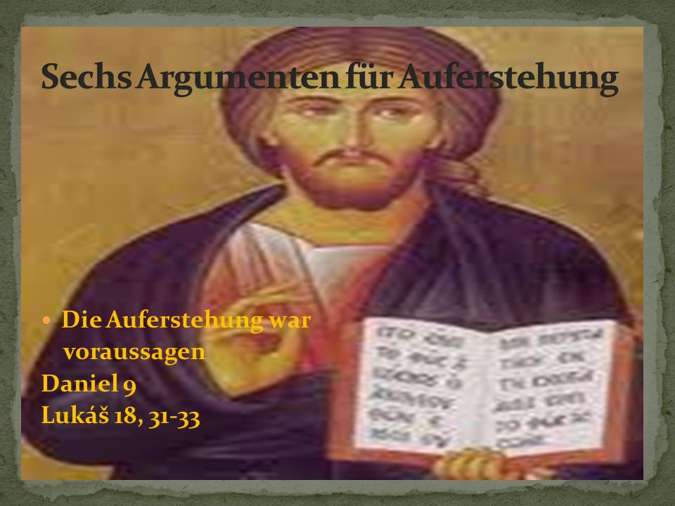 Sechs Argumenten für Auferstehung