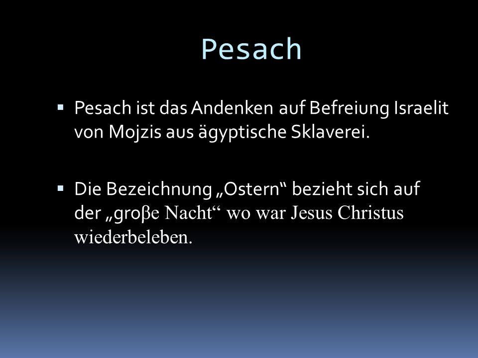 Pesach Pesach ist das Andenken auf Befreiung Israelit von Mojzis aus ägyptische Sklaverei.
