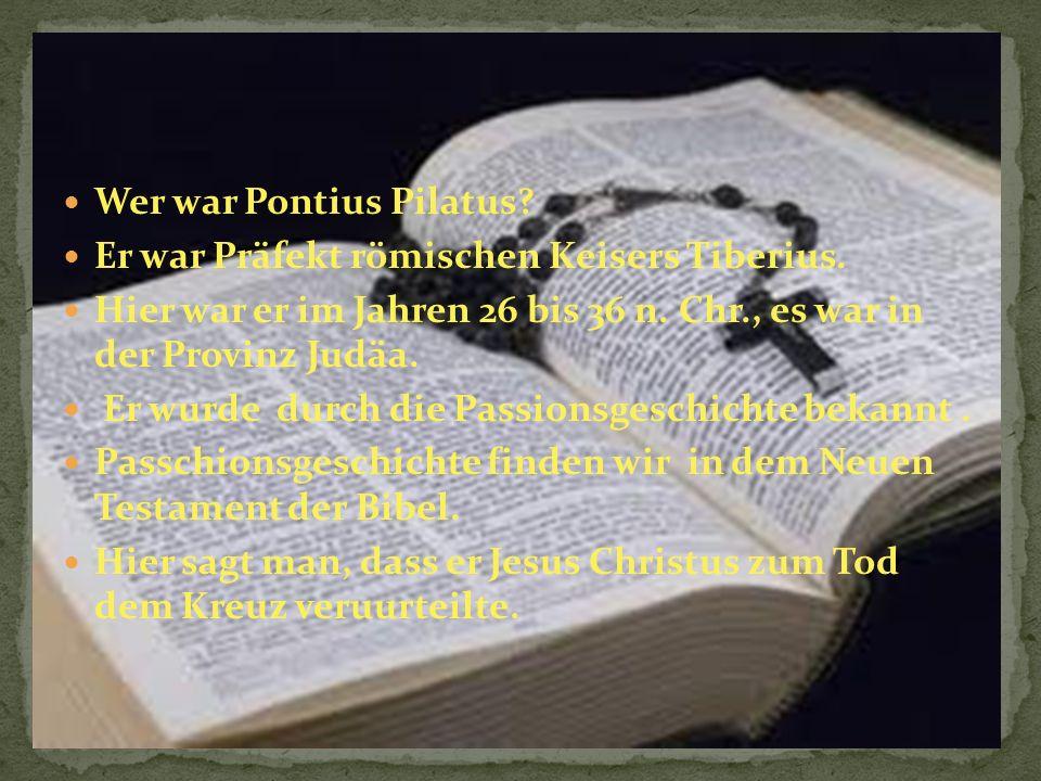 Wer war Pontius Pilatus