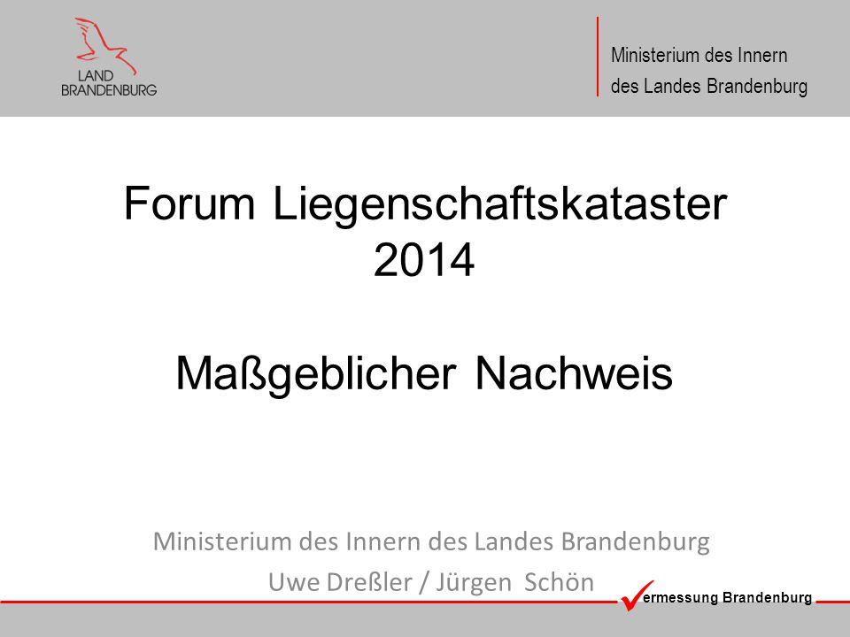 Forum Liegenschaftskataster 2014 Maßgeblicher Nachweis