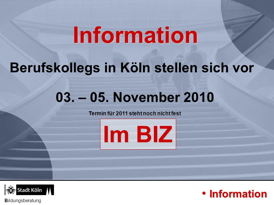 03. – 05. November 2010 Termin für 2011 steht noch nicht fest