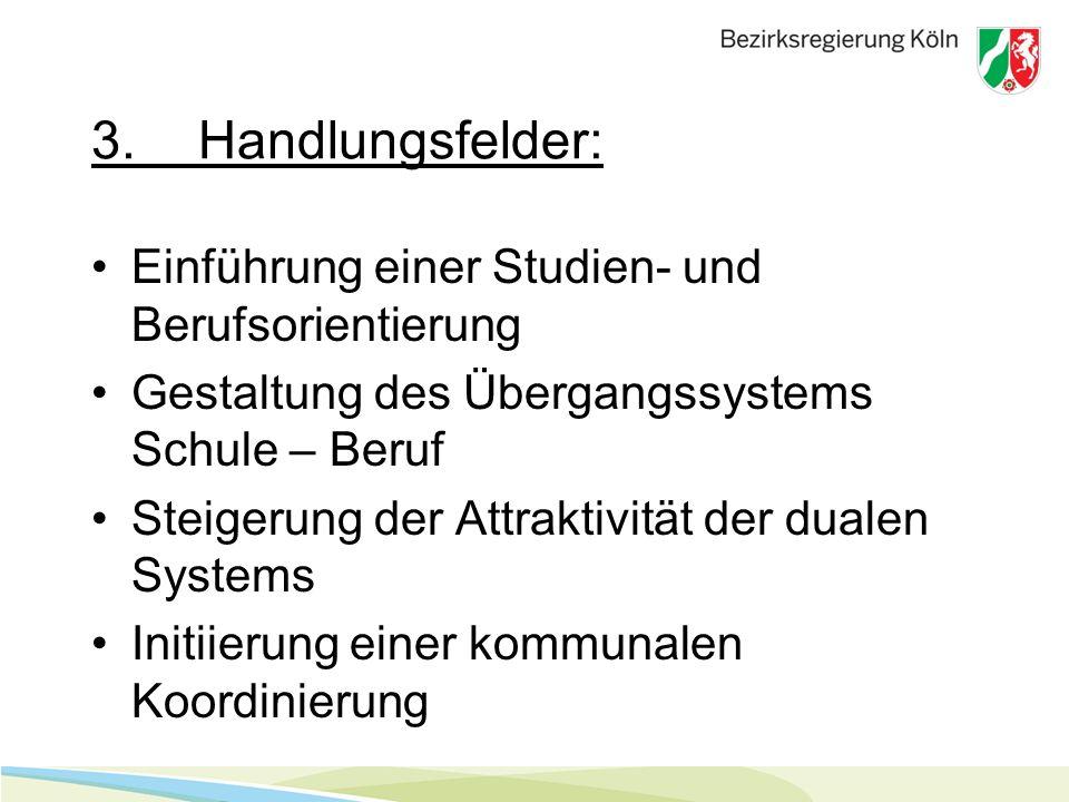 3. Handlungsfelder: Einführung einer Studien- und Berufsorientierung