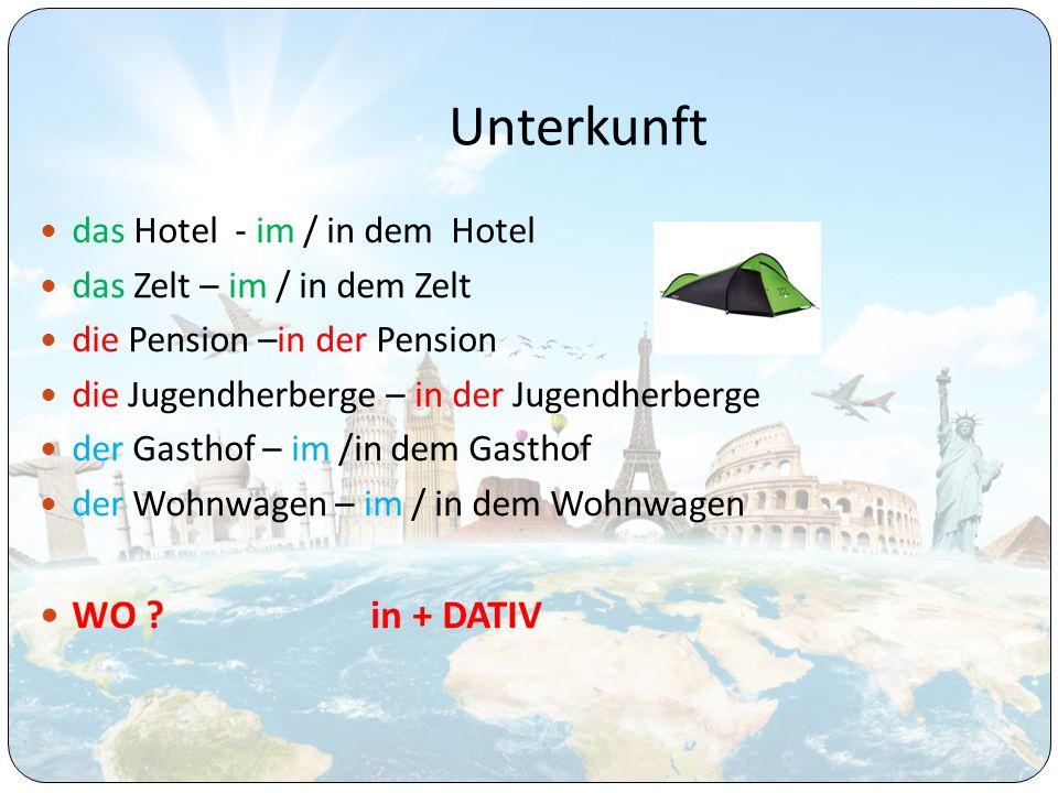 Unterkunft WO in + DATIV das Hotel - im / in dem Hotel