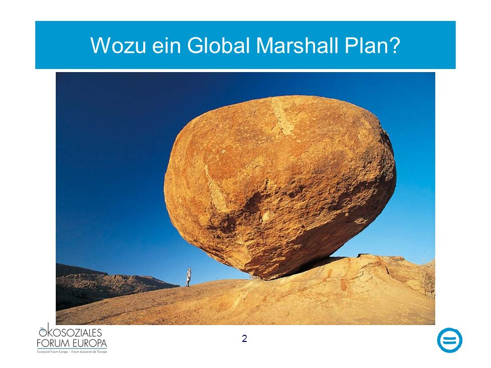 Wozu ein Global Marshall Plan
