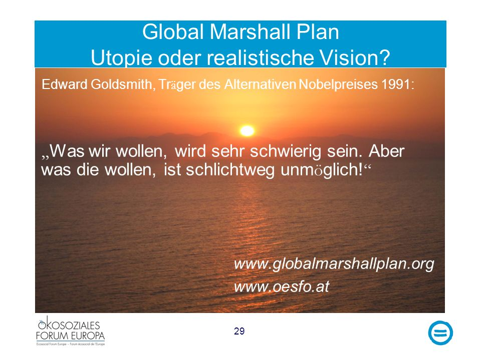 Global Marshall Plan Utopie oder realistische Vision