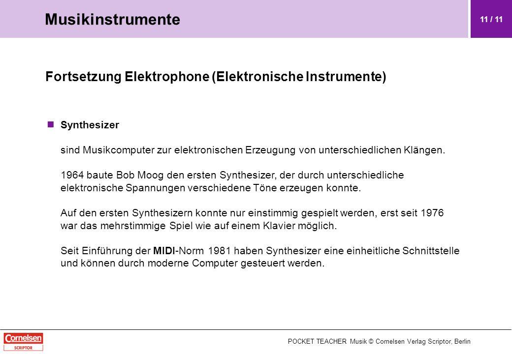Musikinstrumente Fortsetzung Elektrophone (Elektronische Instrumente)