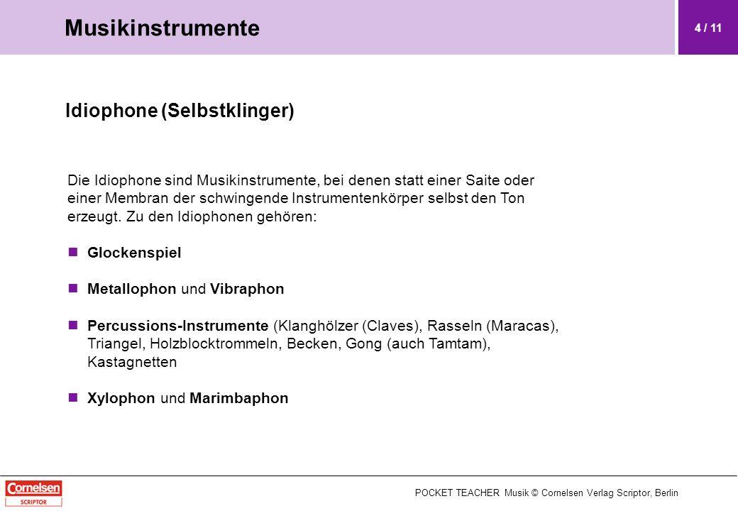 Musikinstrumente Idiophone (Selbstklinger)