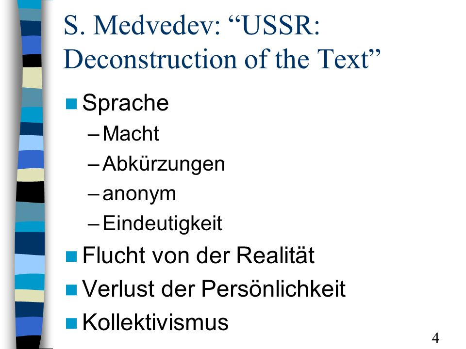 S. Medvedev: USSR: Deconstruction of the Text