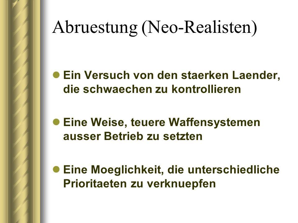 Abruestung (Neo-Realisten)