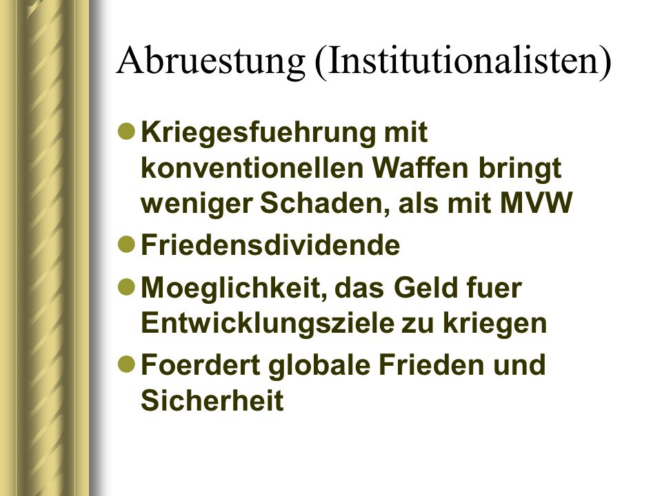 Abruestung (Institutionalisten)