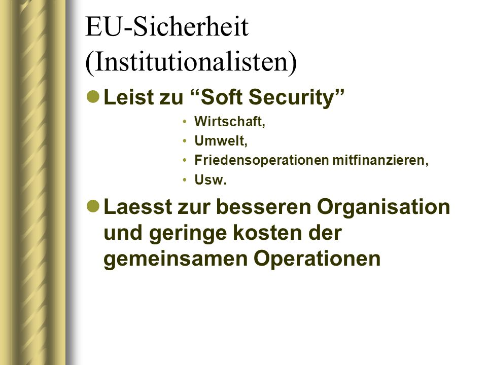 EU-Sicherheit (Institutionalisten)