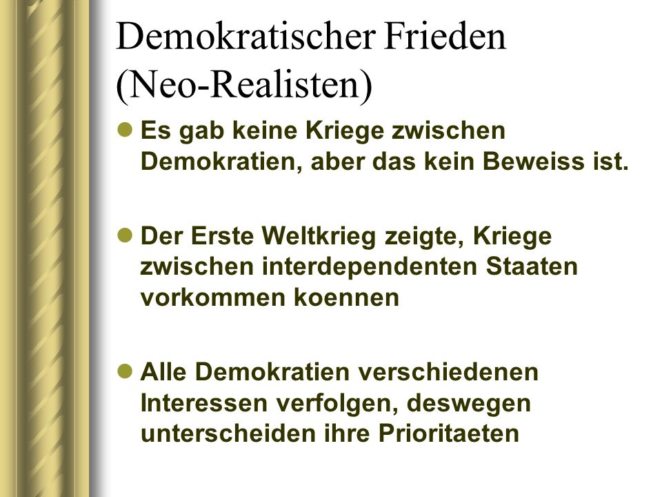 Demokratischer Frieden (Neo-Realisten)