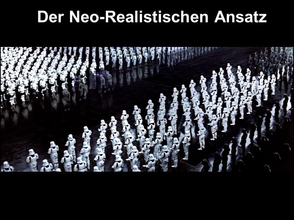 Der Neo-Realistischen Ansatz