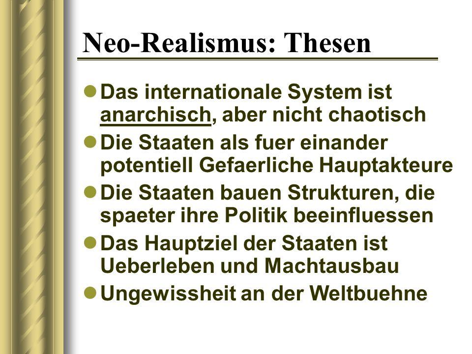 Neo-Realismus: Thesen