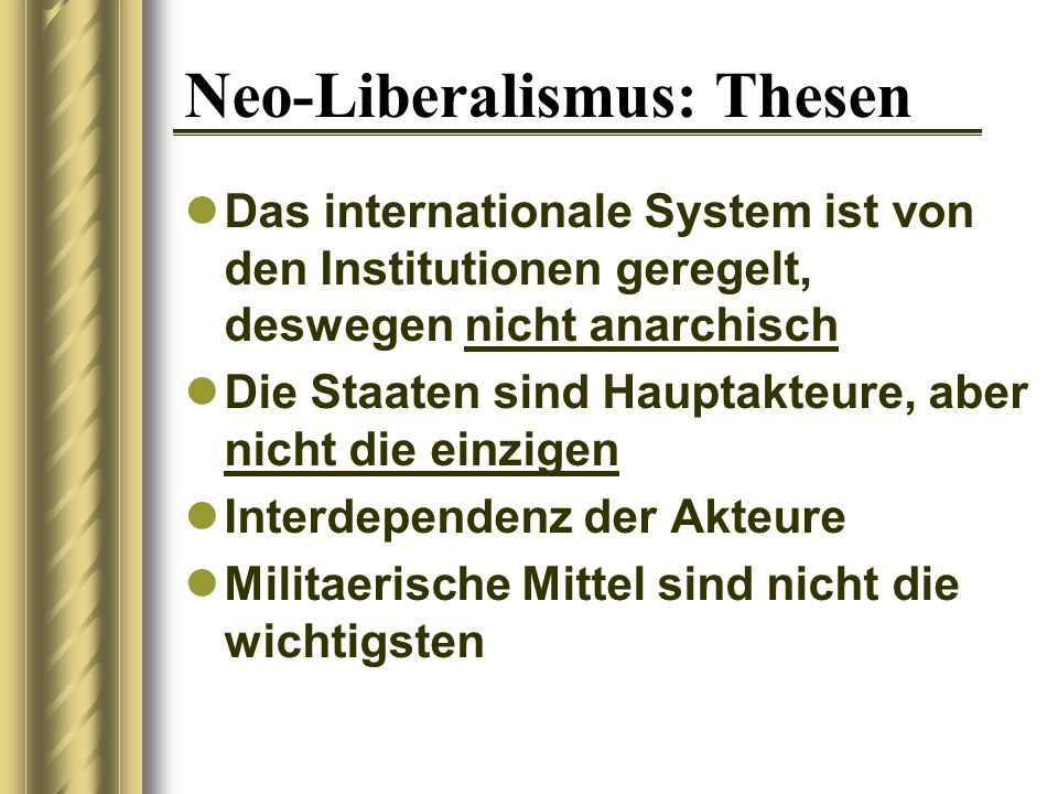 Neo-Liberalismus: Thesen