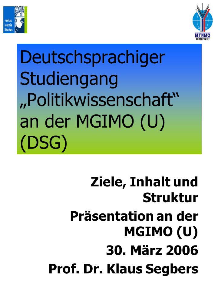 """Deutschsprachiger Studiengang """"Politikwissenschaft an der MGIMO (U) (DSG)"""