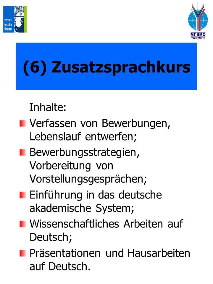 (6) Zusatzsprachkurs Inhalte: