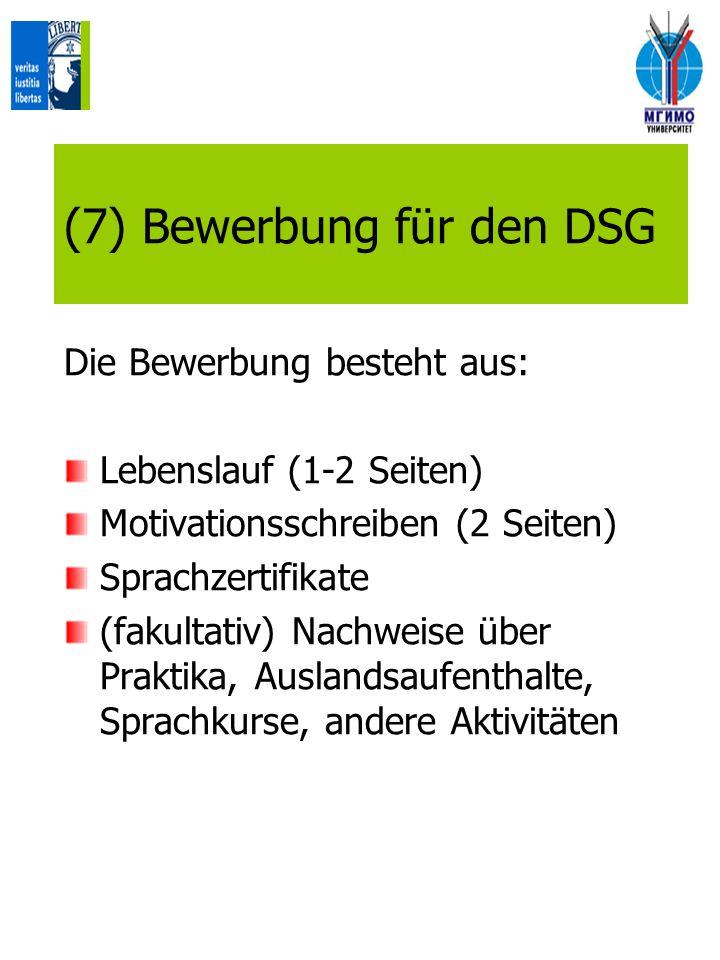 (7) Bewerbung für den DSG