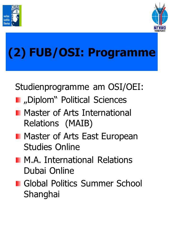(2) FUB/OSI: Programme Studienprogramme am OSI/OEI: